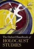 The Oxford Handbook of Holocaust Studies.