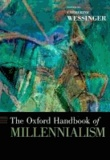 The Oxford Handbook of Millennialism.