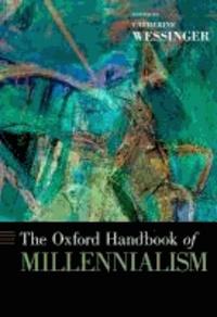 The Oxford Handbook of Millennialism.