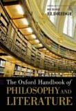The Oxford Handbook of Philosophy and Literature.