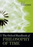 The Oxford Handbook of Philosophy of Time.