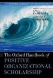 The Oxford Handbook of Positive Organizational Scholarship.