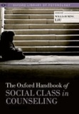 The Oxford Handbook of Social Class in Counseling.