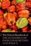The Oxford Handbook of the Economics of Food Consumption and Policy.