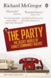 The Party - The Secret World of China's Communist Rulers.