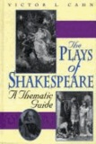 The Plays of Shakespeare: A Thematic Guide.