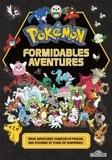 The Pokémon Company et  Nintendo - Formidables aventures Pokémon - Trois aventures cherche-et-trouve, des stickers et plein de surprises !.