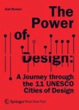 The Power of Design - A Journey through the 11 UNESCO Cities of Design.