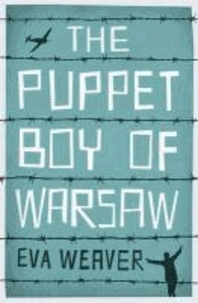 The Puppet Boy of Warsaw.