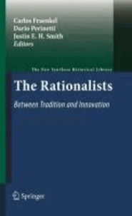 Carlos Fraenkel - The Rationalists: Between Tradition and Innovation.