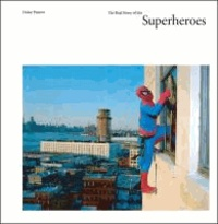 Dulce Pinzón - The Real Story of the Superheroes.