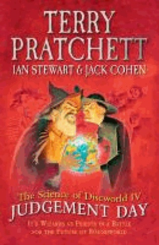 The Science of Discworld IV - Judgement Day.