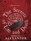 The Secrets of Life and Death.