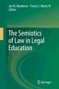 Jan M. Broekman - The Semiotics of Law in Legal Education.