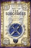 The Sorceress - Secrets of the Immortal Nicholas Flamel Book 3.