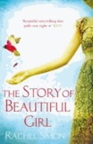 The Story of Beautiful Girl.