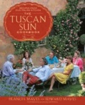 The Tuscan Sun Cookbook - Recipes from Our Italian Kitchen.