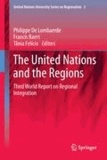 Philippe de Lombaerde - The United Nations and the Regions - Third World Report on Regional Integration.