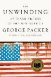 The Unwinding - An Inner History of the New America.