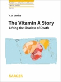 The Vitamin A Story - Lifting the Shadow of Death.