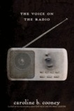 The Voice on the Radio.