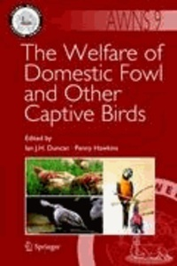 Ian J. H. Duncan - The Welfare of Domestic Fowl and Other Captive Birds.