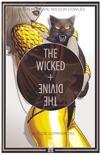 The Wicked + The Divine - Tome 03 - Suicide commercial.