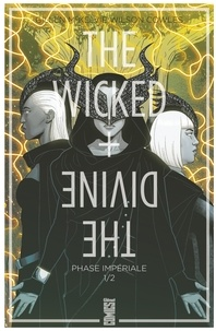 Kieron Gillen - The Wicked + The Divine - Tome 05 - Phase impériale (1ère partie).