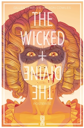 The Wicked + The Divine - Tome 07. Mothering Invention