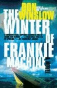 The Winter of Frankie Machine.