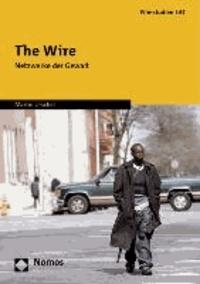 The Wire - Netzwerke der Gewalt.