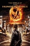 The World of the Hunger Games.