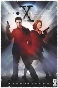 Stefan Petrucha - The X-Files Archives - Tome 01 - Les affaires non classées du FBI.