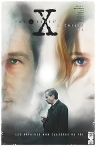 John Rozum - The X-Files Archives - Tome 04 - Les Affaires non classées du FBI.
