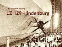 The Zeppelin airship LZ 129 Hindenburg.