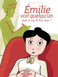 Théa Rojzman et Anne Rouquette - Emilie voit quelqu'un Tome 1 : Après la psy, le beau temps ?.