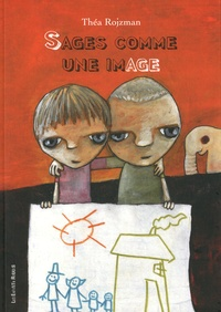 Théa Rojzman - Sages comme une image.