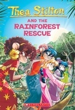 Thea Stilton - The Rainforest Rescue (Thea Stilton #32).