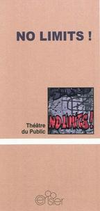 Théâtre du Public - No limits !.