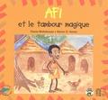 Thècla Midiohouan et Hector Sonon - Afi et le tambour magique.