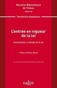 Themistoklis Raptopoulos - L'entrée en vigueur de la loi.