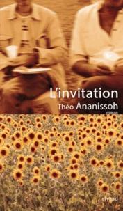 Théo Ananissoh - L'invitation.