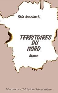 Théo Ananissoh - Territoires du Nord.