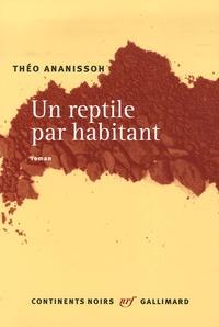 Théo Ananissoh - Un reptile par habitant.