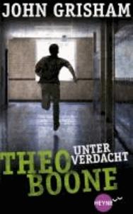 Theo Boone 03 - Unter Verdacht.