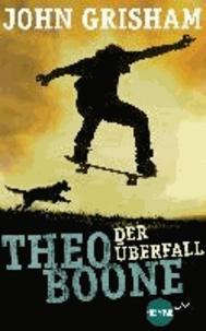 Theo Boone - Der Überfall - Band 4.