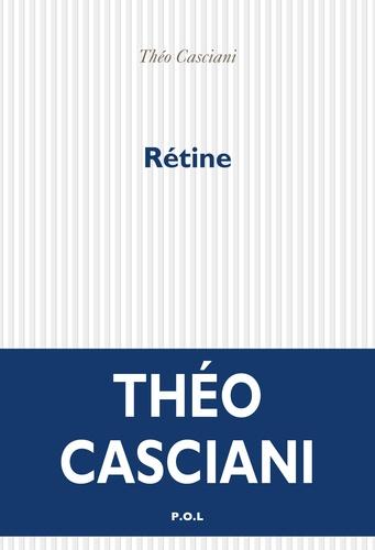 Théo Casciani - Rétine.
