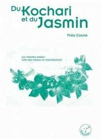 Théo Cosme - Du kochari et du jasmin.