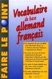 Théo Henzi et Charles Chantelanat - Vocabulaire de base Allemand Français - Edition 1997 entièrement refondue.