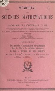 Théo Kahan et Guy Rideau - Les méthodes d'approximation variationnelles dans la théorie des collisions atomiques et dans la physique des piles nucléaires.